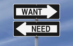 Want Versus Need